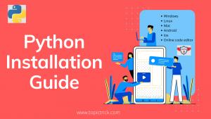 Python Installation Guide, Install Python on Linux, Install Python on Mac